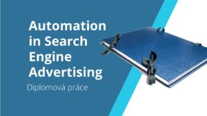 Automation in Search Engine Advertising
